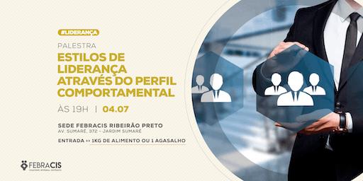 [RIBEIRÃO PRETO/SP] Estilos de Liderança através do perfil comportamental 04/07
