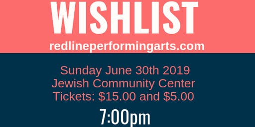 WISHLIST: A Benefit Dessert Broadway Revue benefiting youth summer camp!