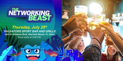 The Networking Beast - Come & Network With Us (TAILGATORS SPORT BAR) Deerfield Beach