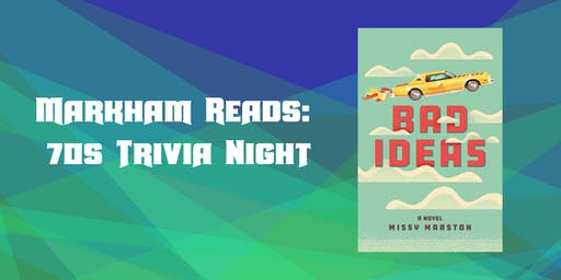 Markham Reads: 70s Trivia Night
