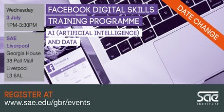 SAE Liverpool: Facebook Digital Skills Training - AI (Artificial Intelligence) and Data tickets