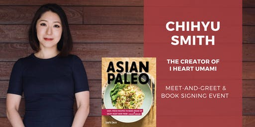 Meet-and-Greet with Cookbook Author ChihYu Smith | I Heart Umami