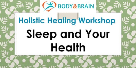 Healthy Living Series: Sleep and Your Health tickets