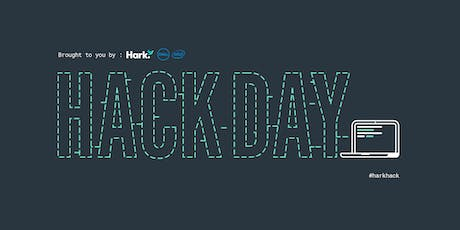 Hark Hack Day  tickets