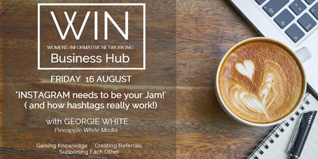 WIN Networking - INSTAGRAM needs to be your Jam! (how hashtags really work!) tickets