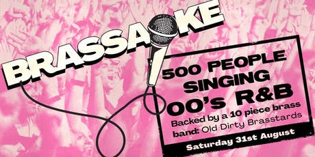 Brassaoke: 00s R&B tickets