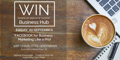 WIN Networking - FACEBOOK for Business - Marketing like a pro.