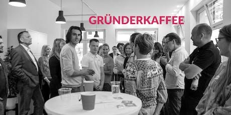 GRÜNDERKAFFEE #5 Tickets