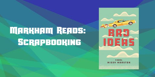 Markham Reads: Scrapbooking Night (#1)