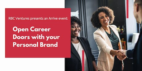 RBC Ventures presents an Arrive event: Open Career Doors with your Personal Brand tickets