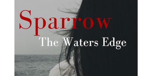 Sparrow: The Waters Edge - Book signing where the character's come to Life!