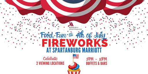 Food, Fun and Fourth of July at Spartanburg Marriott