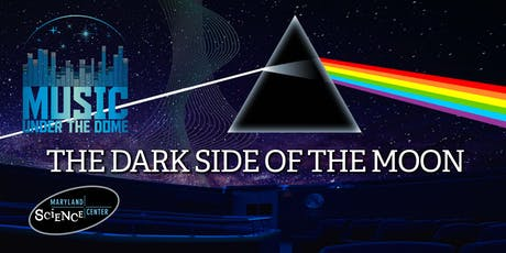 Music Under the Dome: The Dark Side of the Moon tickets