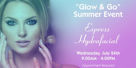 Glow & Go! Express HydraFacial Event tickets