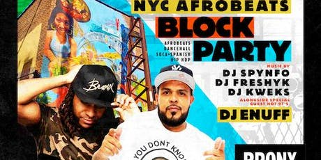Back to the Bronx | The Uptown Afrobeats Block Party!  tickets