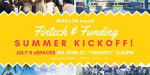 NCFAs 5th Annual Fintech & Funding Summer Kickoff...