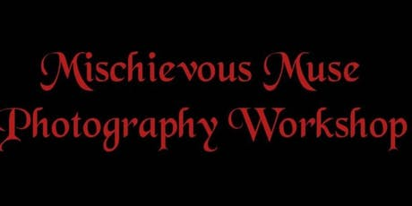 Mischievous Muse Photography Event, Body Art Special tickets