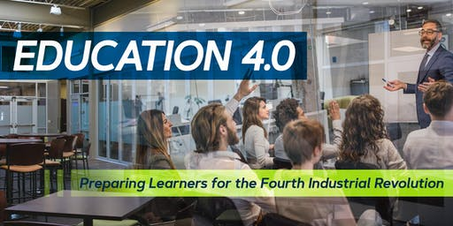 Education 4.0: Preparing Learners for the Fourth Industrial Revolution