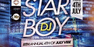 STARBOY 8th Annual •4th OF JULY PARTY