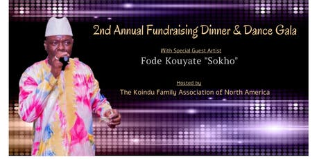 Koindu Family 2nd Annual Fundraising  Gala tickets
