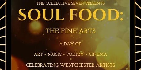 SOUL FOOD: The Fine Arts tickets