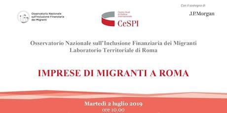 IMPRESE DI MIGRANTI A ROMA biglietti