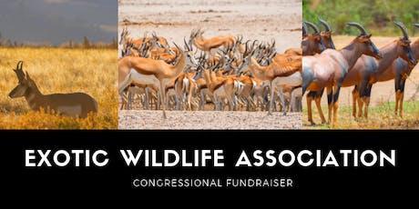 Exotic Wildlife Association Congressional Fundraiser | 2019 tickets