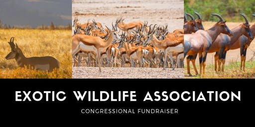 Exotic Wildlife Association Congressional Fundraiser | 2019
