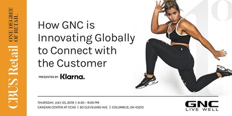 One Degree:  How GNC is Innovating Globally to Connect with the Customer tickets