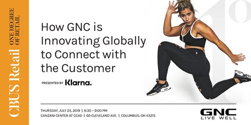 One Degree:  How GNC is Innovating Globally to Connect with the Customer