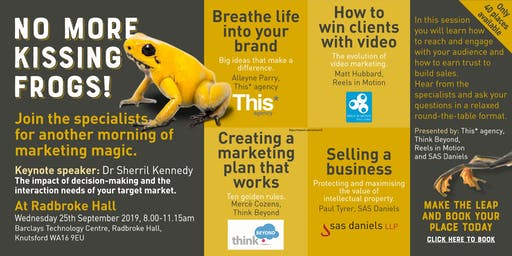 Marketing Seminar: No more kissing frogs
