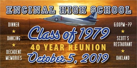 Encinal High  School Class of 79 - 40th Reunion tickets