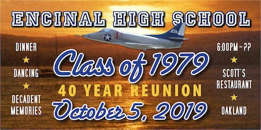 Encinal High  School Class of 79 - 40th Reunion