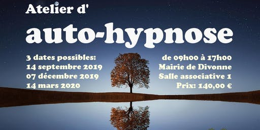 Pratiquez l'auto-hypnose le 14 mars 2020 à Divonne-les-Bains 01220