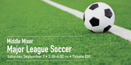 Middle Mixer: Major League Soccer Game tickets