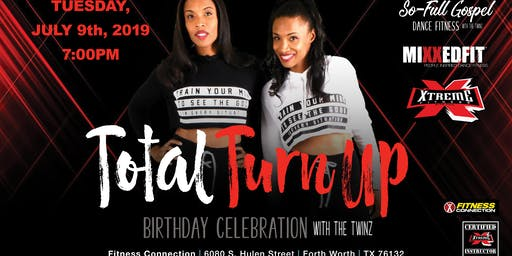 Total Turn Up Birthday Celebration w/ The Twins Shantell&Genell