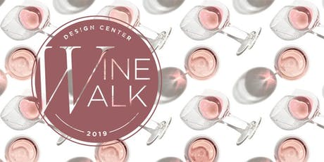D Home's Design Center Wine Walk  tickets