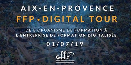 FFP DIGITAL TOUR - AIX-EN-PROVENCE billets