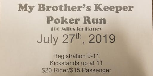 My Brother's Keeper Poker Ride