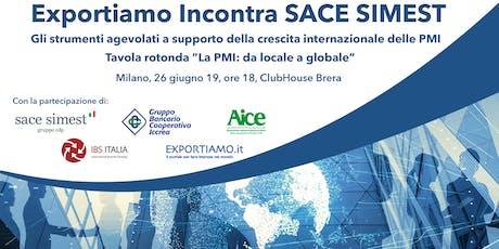 Exportiamo incontra SACE SIMEST biglietti