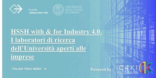 Italian Tech Week|HSSH With & For Industry 4.0. I laboratori di ricerca dell'Università aperti alle imprese