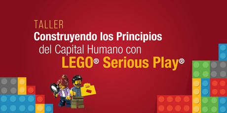 Conferencia Construyendo los principios del capital humano con LEGO Serious Play boletos