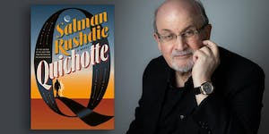"Meet SALMAN RUSHDIE discussing ""Quichotte: A Novel""..."