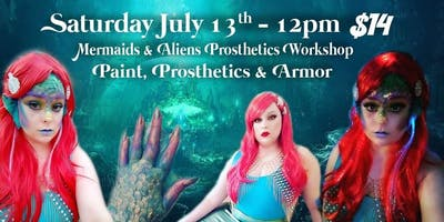 Mermaids and Aliens Prosthetics Workshop