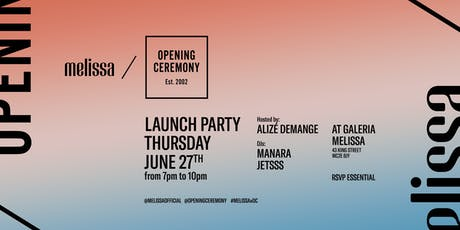 Melissa / Opening Ceremony - hosted by Alizé Demange tickets