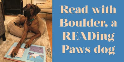 Reading PAWS with Boulder the Dog: June!