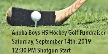 2019 ANOKA HIGH SCHOOL  BOYS HOCKEY GOLF FUNDRAISER