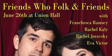 Friends Who Folk tickets