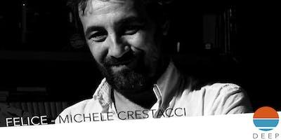 DEEP FESTIVAL - FELICE - MICHELE CRESTACCI