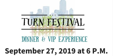 2019 TURN Festival Dinner tickets